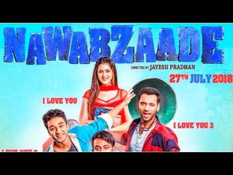 Download Nawabzaade Full Movie facts   Raghav Juyal   Punit Pathak   Dharmesh Yelande   Isha Rikhi   Jayesh