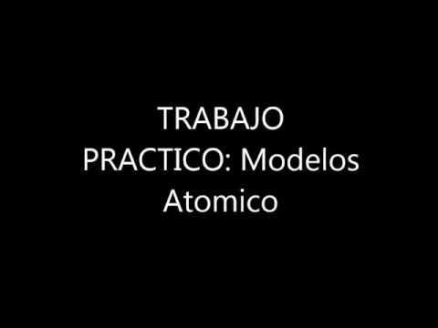 Trabajo P De Fisico Quimica Modelos Atomicos Youtube