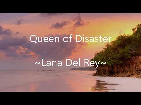 queen-of-disaster|~lana-del-rey~|(lyrics)