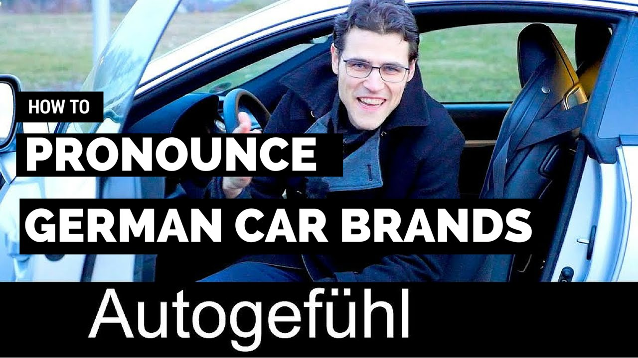 How To Pronounce German Car Brands Original Name Pronunciation Bmw