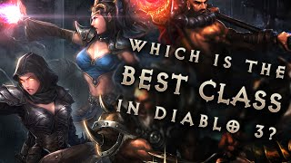 What is the best class in Diablo 3? State of Season 4 Discussion (Reaper of Souls patch 2.3)