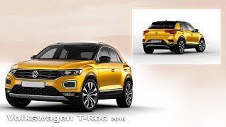 Volkswagen T-Roc 2018 - Interior and Exterior | New crossover Volkswagen