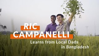 Rick Campanelli learns from local Dads in Bangladesh