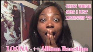 "LOONA ""++"" Album Reaction [FIRST LISTEN!]"