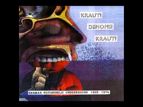 VA - Kraut! Demons! Kraut!: German Psychedelic Underground 1968-1974 [Full Album]