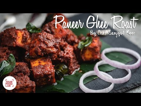 Paneer Ghee Roast Recipe | पनीर घी रोस्ट | Chef Sanjyot Keer