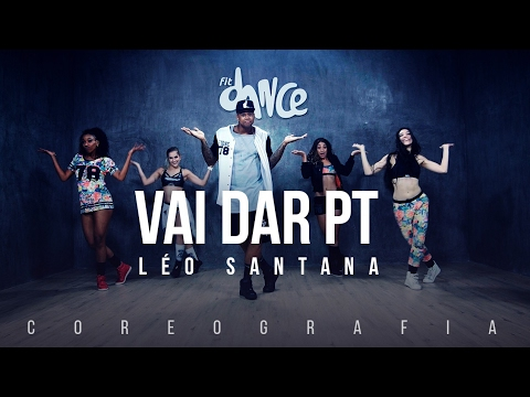 Vai Dar PT - Léo Santana Coreografia FitDance TV