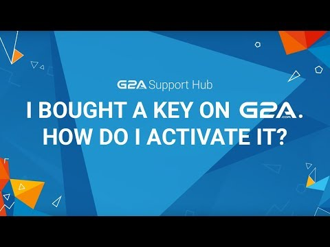 I Bought A Key On G2A.COM. How Do I Activate It? | G2A Support Hub