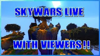 🔴MINECRAFT SKYWARS LIVE!! ~WITH VIEWERS!!~ (Road to 1600!!) Skywars Minecraft With Viewers!!