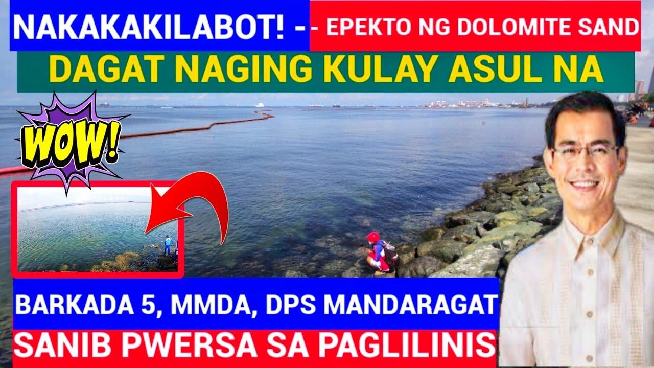 Download NAKAKAKILABOT! ANG EPEKTO NG DOLOMITE SAND DAGAT KULAY ASUL NA |  MANILA BAY UPDATE
