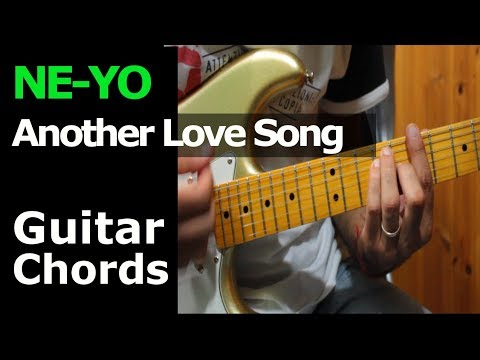 HOW TO PLAY - Ne-Yo - Another Love Song - Guitar Chords - YouTube