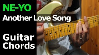 HOW TO PLAY - Ne-Yo - Another Love Song - Guitar Chords