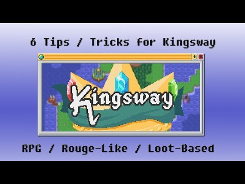 6 Tips and Tricks: Kingsway