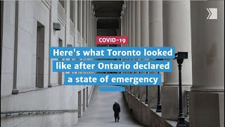 Here's what Toronto looked like after Ontario declared a state of emergency