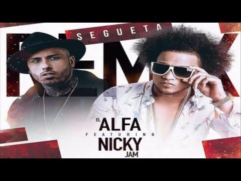 El Alfa El Jefe Ft. Nicky Jam - Segueta Remix (OFFICIAL 2016)