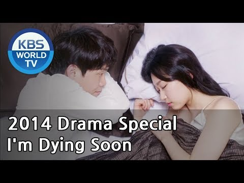 I'm Dying Soon | 나 곧 죽어 [2014 Drama  Special / ENG / 2014.04.04]