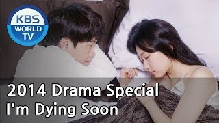 Video I'm Dying Soon | 나 곧 죽어 (Drama Special / 2014.04.04) download MP3, 3GP, MP4, WEBM, AVI, FLV Maret 2018