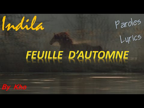 Indila - Feuille d'automne - Nouveau Clip ( Video Music Lyrics )