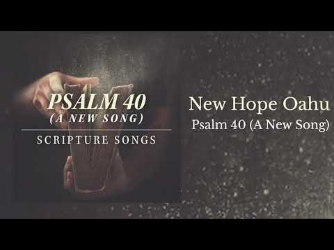 New Hope Oahu - Psalm 40 (A New Song)