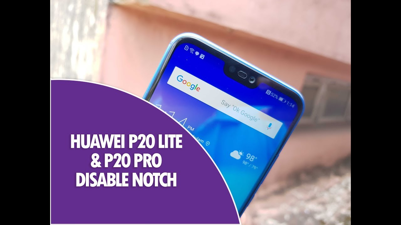 How to Disable Display Notch on Huawei P20 Lite and P20 Pro
