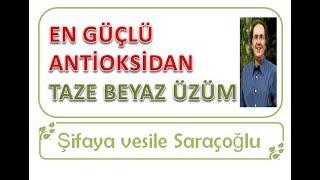 BİLİNEN EN GÜÇLÜ ANTİOKSİDAN MEYVE TAZE BEYAZ ÜZÜM ~ Şifaya vesile Saraçoğlu