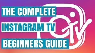 How To Use IGTV (Instagram TV Explained)