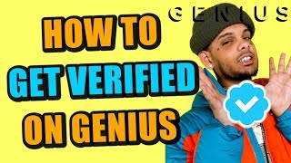 How To Get VERIFIED On Rap Genius (Step By Step + Links)