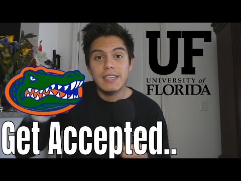 HOW I GOT ACCEPTED TO UF