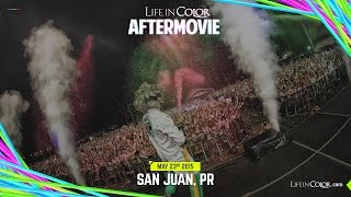 Life In Color - BIG BANG - San Juan, Puerto Rico - 05.23.15 - Official Aftermovie