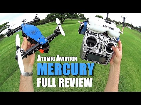 Atomic Aviation MERCURY Race Drone - Full Review - [UnBox, Inspection, Flight Test, Pros & Cons]