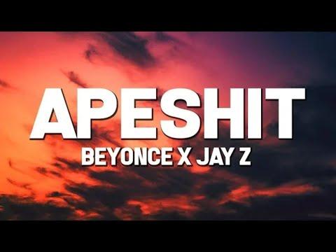 Beyonce & JAY - Z - Apeshit (Lyrics) ft. The Carters