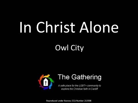 In Christ Alone  Owl City with lyrics