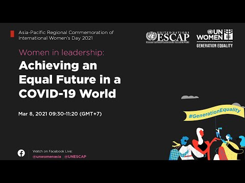 Asia-Pacific Regional Commemoration of International Women's Day 2021 | Recorded live