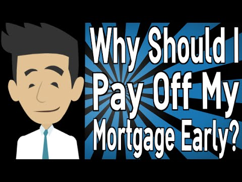 Why Should I Pay Off My Mortgage Early? - YouTube