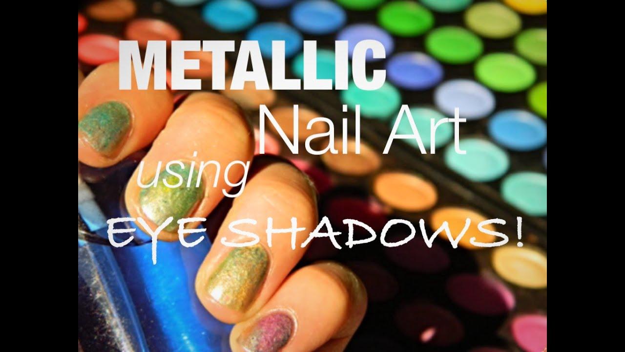 How to Create Metallic Nail Art using EYESHADOWS! [Tutorial] - YouTube