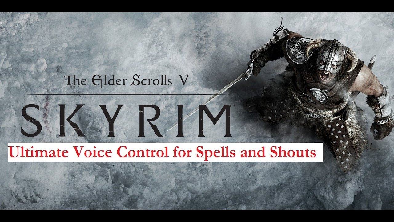 The Ultimate Skyrim Spell and Shout voice control at Skyrim Special