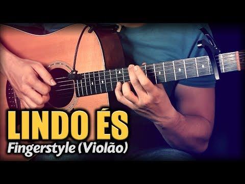 Lindo És Violão SOLO Fingerstyle by Rafael Alves