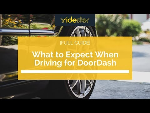 What to Expect When Driving for DoorDash [Full Guide]
