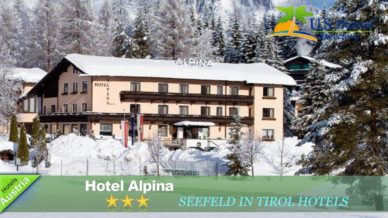 Hotel Alpina Seefeld In Tirol Hotels Austria YouTube - Hotel alpina austria