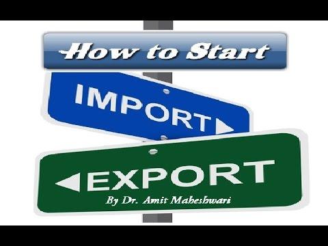 How to Start Export Import Business इम्पोर्ट एक्सपोर्ट बिज़नेस कैसे शुरू करे ?