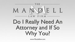 Do I Need A Personal Injury Lawyer? - San Fernando Valley Personal Injury Lawyers - Mandell Law