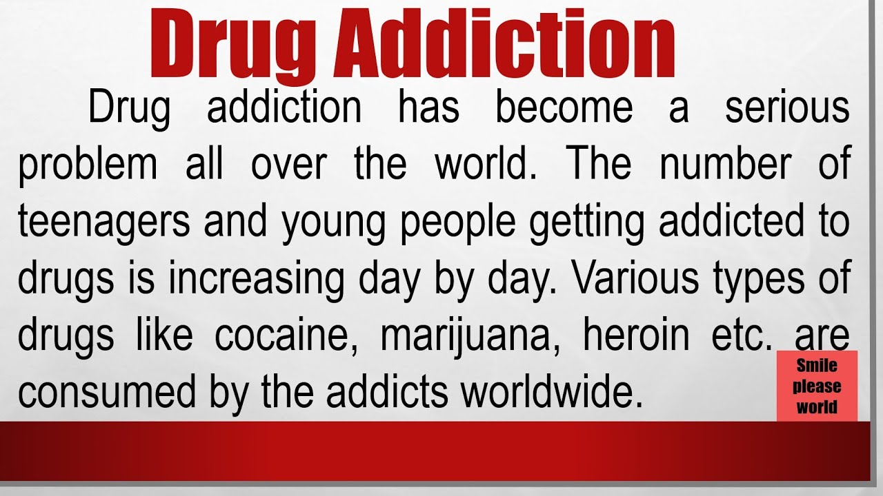 Download Essay or speech on Drug addiction in English by Smile please world