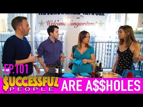 Successful People Are Assholes  Comedy Series  Ep. 101