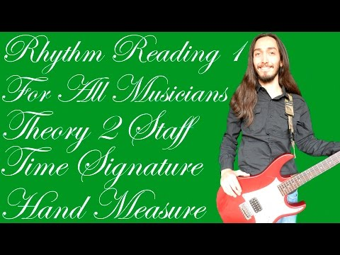 Rhythm Reading 1 - Theory 2 Staff, Time Signature & Hand Measure Music Lessons By Emilio Ponce