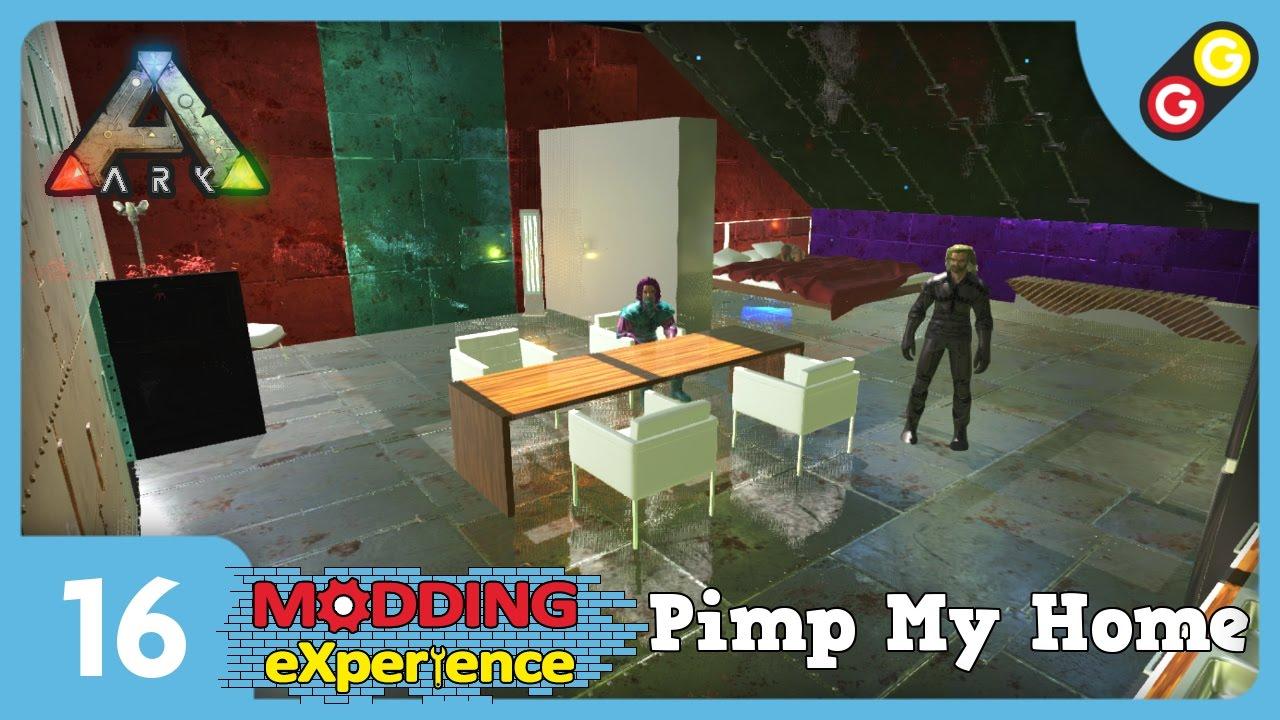 Ark Pimp My Home