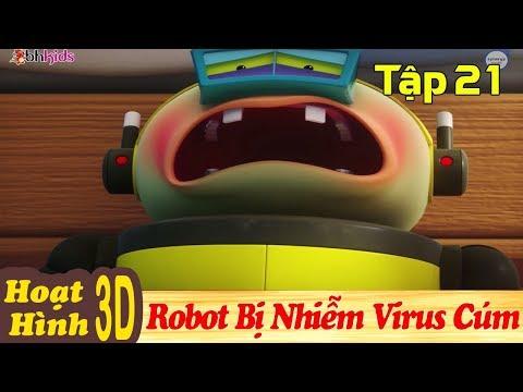 Phim Hoạt Hình Hay Nhất 2018 - ROBOT BỊ NHIỄM VIRUS CÚM - Binh Đoàn Người Máy T-Buster - Hoạt Hình