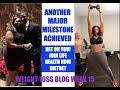 BIG WEIGHT LOSS MILESTONE - LOSING WEIGHT ILEKA'S JOURNEY BLOG WK 15