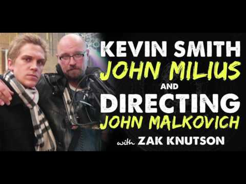 Kevin Smith, John Milius & Directing John Malkovich with Zak Knutson - IFH 118