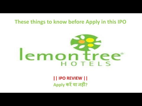 Hindi: Lemon Tree Hotels Limited IPO (Lemon Tree Hotels IPO) | Lemon tree ipo |Full Details