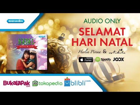 Selamat Hari Natal - Lagu Natal - Herlin Pirena & Nikita (Audio)